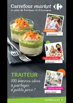 Catalogues et collections Carrefour Market : Traiteur : 100 bonnes idées à partager à petits prix !