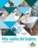 ProspectusLeroy Merlin- Ma salle de bains l'imaginer & la réaliser Collection 2016