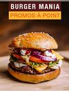 Burger mania : promos à point