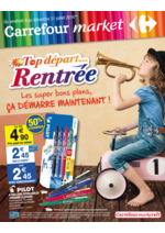 Prospectus Carrefour Market : Top départ rentrée