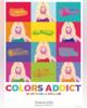 ProspectusChâteau d´Ax- Collection 2016-2017 : Colors Addict