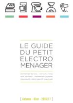 Guides et conseils Compétence : Le guide du petit éléctroménager Automne-Hiver 2016-2017