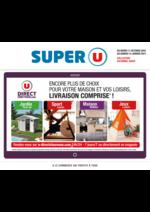 Prospectus Super U : Encore plus de choix pour votre maison et loisirs, livraison comprise !