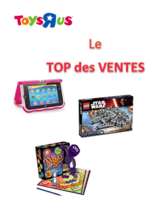 Catalogues et collections Toys R Us : Le TOP des VENTES