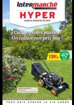 Prospectus Intermarché Hyper : Cultivez votre passion. On cultive nos prix bas !