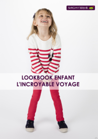 Catalogues et collections Sergent Major Anderlecht : Lookbook enfant L'incroyable voyage