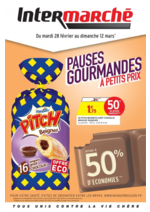 Prospectus Intermarché Super : Pauses gourmandes à petits prix