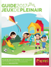 Guide 2017: Jeux de Plein Air