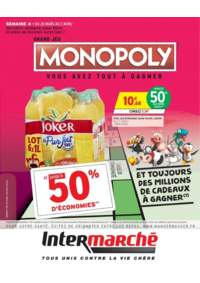 Prospectus Intermarché Super Bondy : Grand jeu Monopoly vous avez tout à gagner Semaine 4