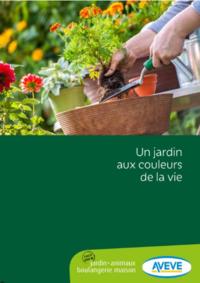 Catalogues et collections AVEVE BOIS-DE-VILLERS : Un jardin aux couleurs de la vie