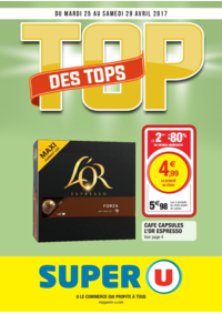 Prospectus Super U MONTREUIL - R. NOUV. FRANCE : Top des tops