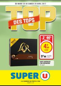 Prospectus Super U MONTREUIL - R. NOUV. FRANCE : Top des tops