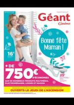 Prospectus Géant Casino : Bonne fête Maman !