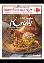 Prospectus Carrefour Market : Il était une fois l'Orient