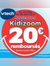 20? remboursés sur une sélection de produits Kidizoom