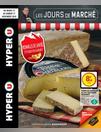 Les jours de marché Fromages de Savoie C'est haut en saveurs!