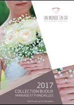 Catalogues et collections Carrefour : Collection bijoux Mariage et fiançailles 2017