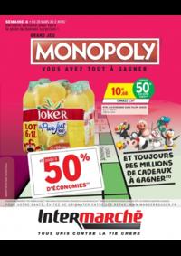 Prospectus Intermarché Super Villeneuve le Roi : Grand jeu Monopoly vous avez tout à gagner Semaine 4