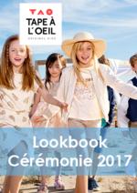 Catalogues et collections Tape à l'oeil : Lookbook Cérémonie 2017