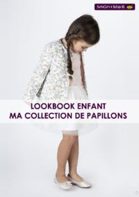 Catalogues et collections Sergent Major Namur : Lookbook enfant Ma collection de papillons