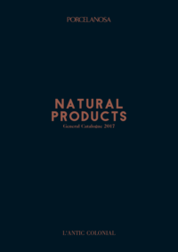 Folhetos Porcelanosa Lisboa : Natural Products - General Catalogue 2017