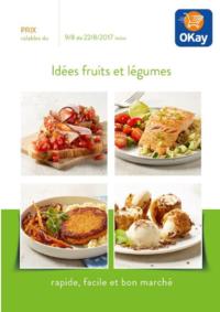 Prospectus OKay Supermarchés ETTERBEEK : Idées fruits et légumes