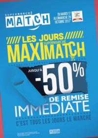 Prospectus Supermarchés Match Saint-Avold : Les jours supermarché maximatch