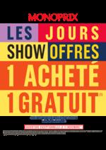 Prospectus Monoprix : Les jours show offres 1 acheté 1 gratuit