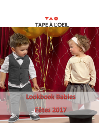Catalogues et collections Tape à l'oeil LEVALLOIS : Lookbook Babies : Fêtes 2017