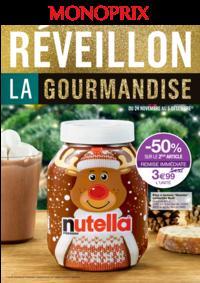 Prospectus Monoprix PARIS 71 rue Saint Antoine : Réveillon la gourmandise
