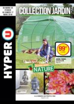 Prospectus Hyper U : Spécial jardin Cultivons notre nature