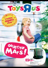 Prospectus Toys R Us LA QUEUE en BRIE : Objectif mars !