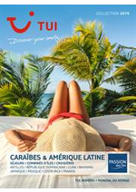 Prospectus TUI : Brochure Caraïbes & Amérique Latine Collection 2019
