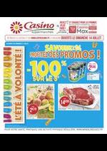 Promos et remises Supermarchés Casino : Savourez l'été, profitez des promos !