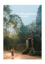 Prospectus club med voyage : CIRCUITS DÉCOUVERTE BY CLUB MED