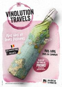 Prospectus Supermarché Delhaize Wavre : Delhaize Vinolution travels