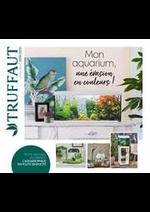 Prospectus Truffaut : Mon Aquarium, une évasion en couleurs!