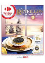 Prospectus Carrefour Market : Un réveillon incomparable