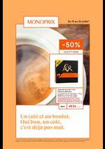 Prospectus Monoprix : Un café et au boulot. Oui bon, un café, c'est déjà pas mal.