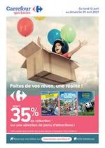 Prospectus Carrefour : Faites de vos reves, une realite !