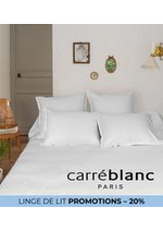 Prospectus Carré Blanc : LINGE DE LIT PROMOTIONS – 20%