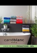 Prospectus Carré Blanc : LINGE DE BAIN PROMOTIONS – 20%
