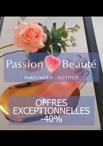 Prospectus Passion Beauté : Offres Exceptionnelles -40%