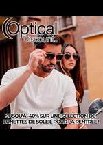 Prospectus Optical discount : JUSQU'À -40% SUR UNE SÉLECTION DE LUNETTES DE SOLEIL POUR LA RENTRÉE !